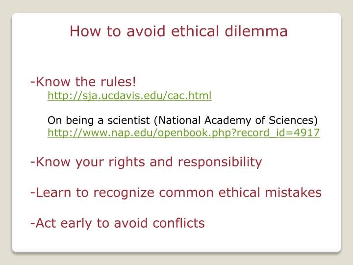 How to avoid ethical dilemma