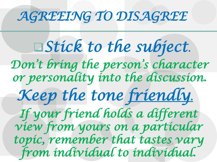 AGREEING TO DISAGREE