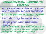 communication agreeing to disagree