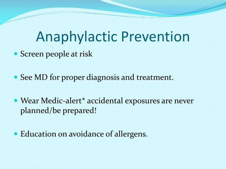 Anaphylactic Prevention