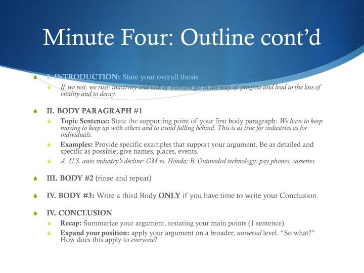 Minute Four: Outline cont'd