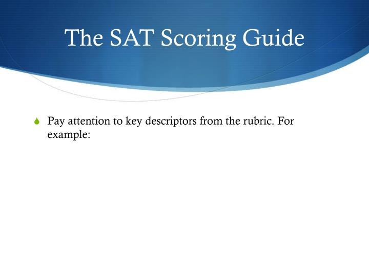 The SAT Scoring Guide