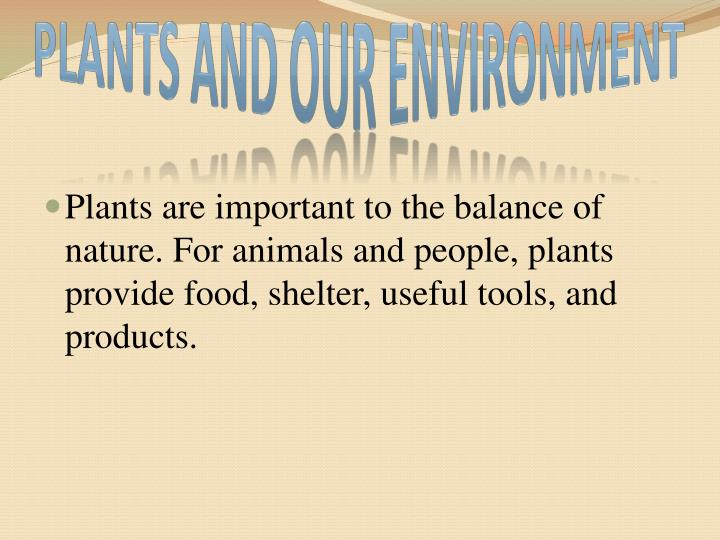 Plants and Our Environment