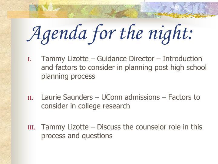 Agenda for the night: