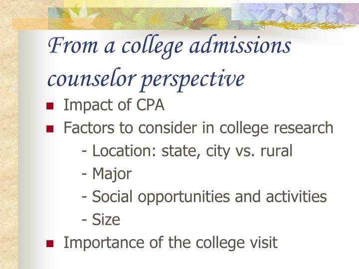 From a college admissions counselor perspective