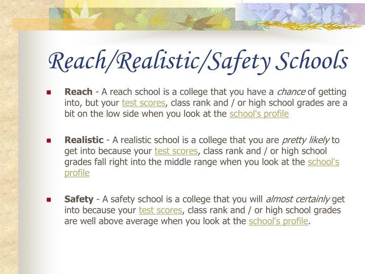 Reach/Realistic/Safety Schools
