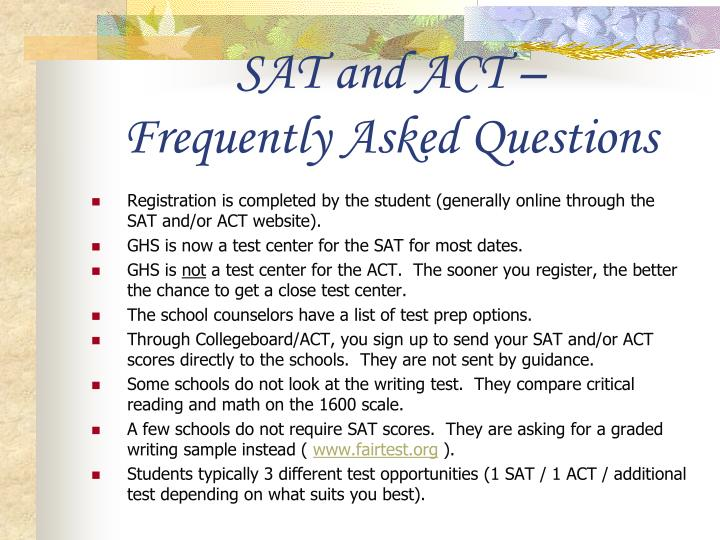 SAT and ACT –        Frequently Asked Questions