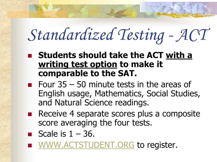 Standardized Testing - ACT