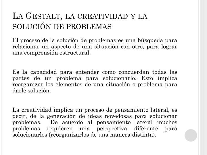 La Gestalt, la creatividad y la solución de problemas