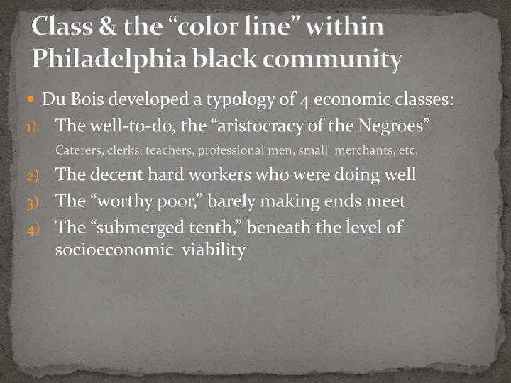 "Class & the ""color line"" within Philadelphia black community"