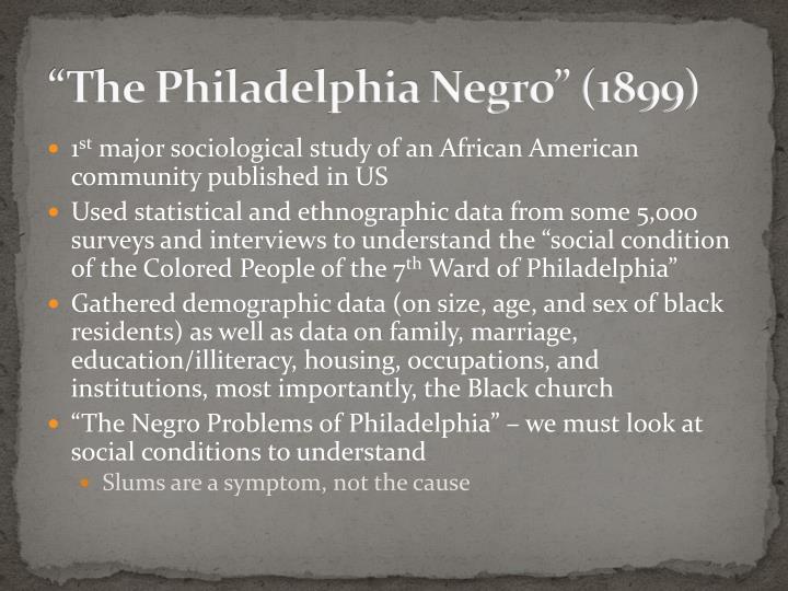 """""""The Philadelphia Negro"""" (1899)"""