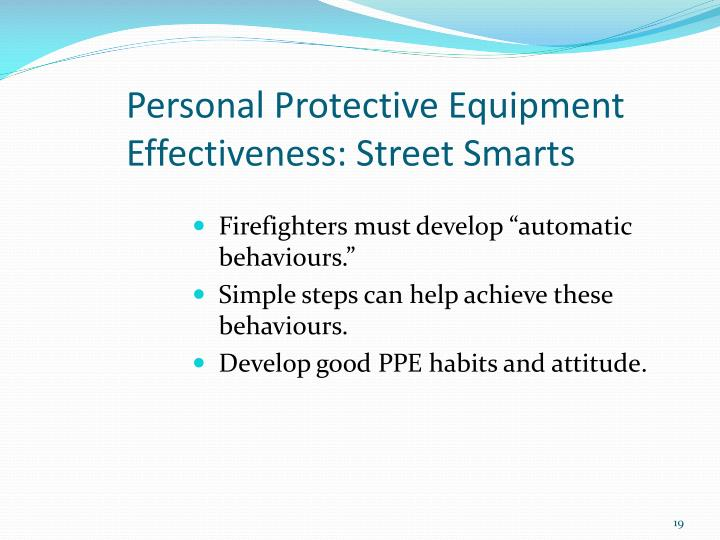 Personal Protective Equipment Effectiveness: Street Smarts