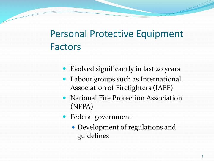 Personal Protective Equipment Factors
