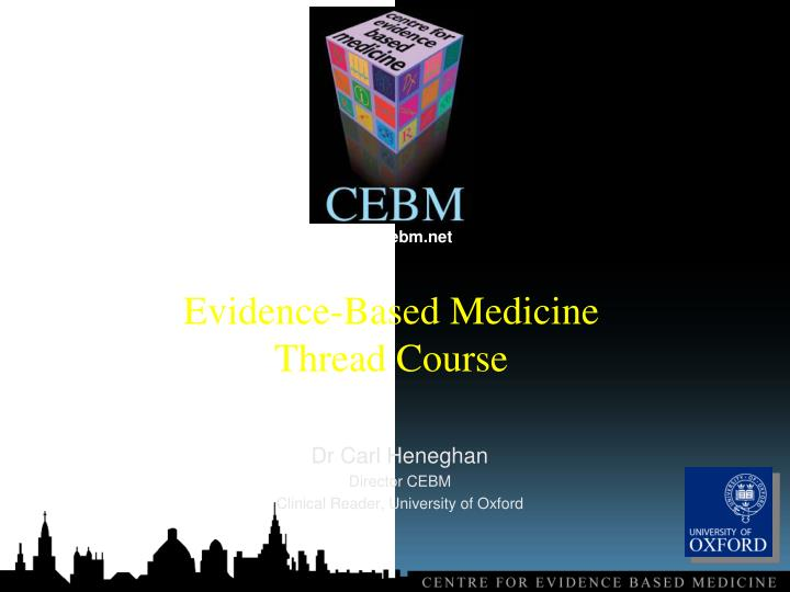 Evidence based medicine thread course