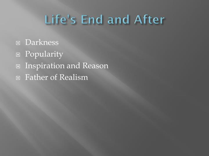Life's End and After