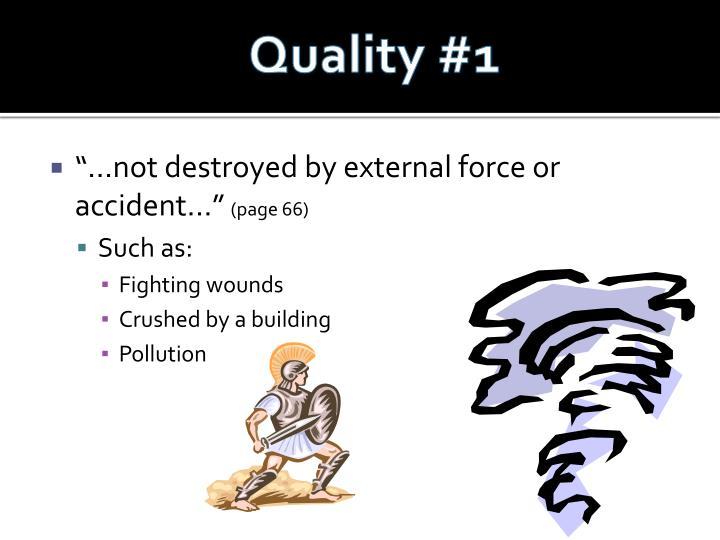 Quality #1