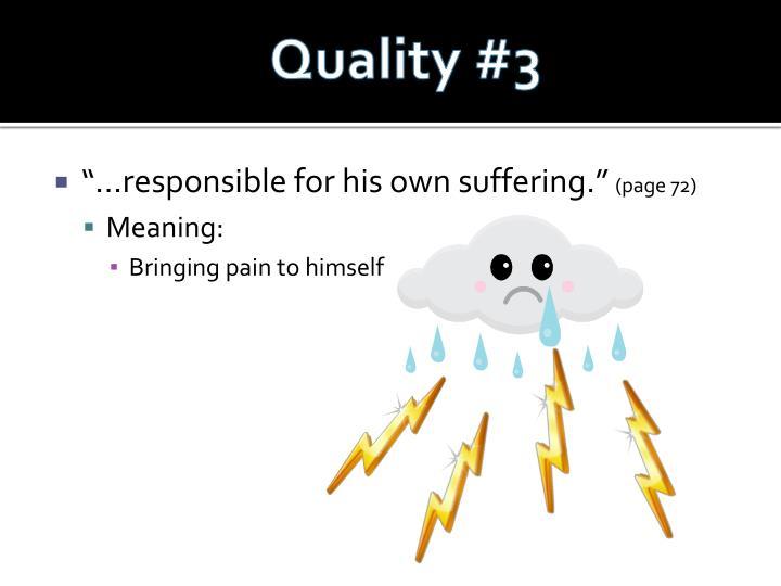 Quality #3