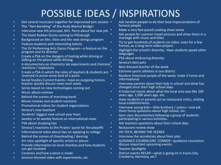 POSSIBLE IDEAS / INSPIRATIONS