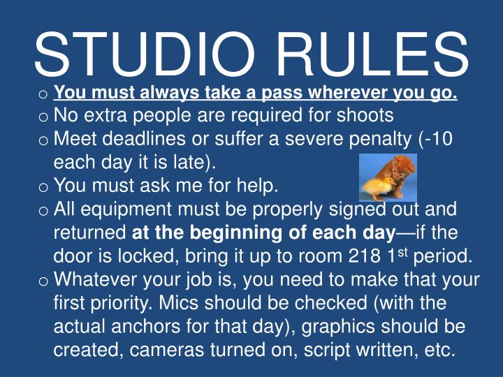STUDIO RULES