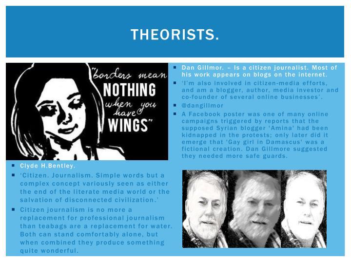 Theorists.