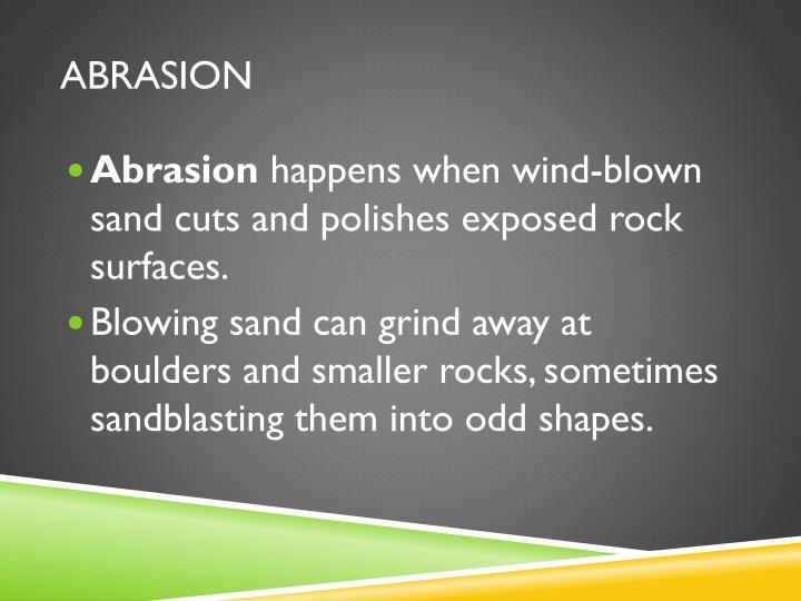 Abrasion