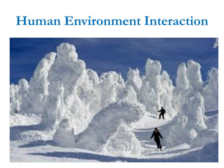 Human Environment Interaction Examples 64016 | NOTEFOLIO