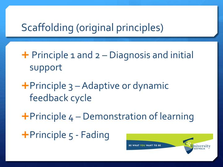 Scaffolding (original principles