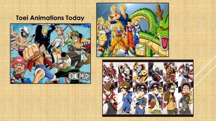 Toei Animations Today