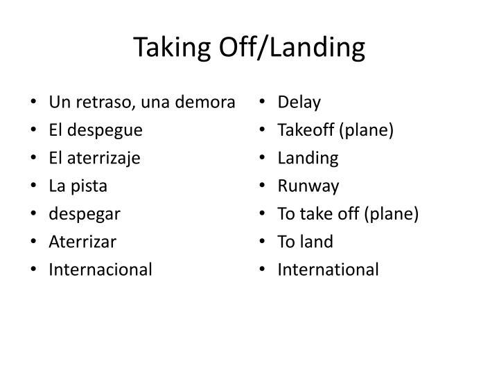 Taking Off/Landing