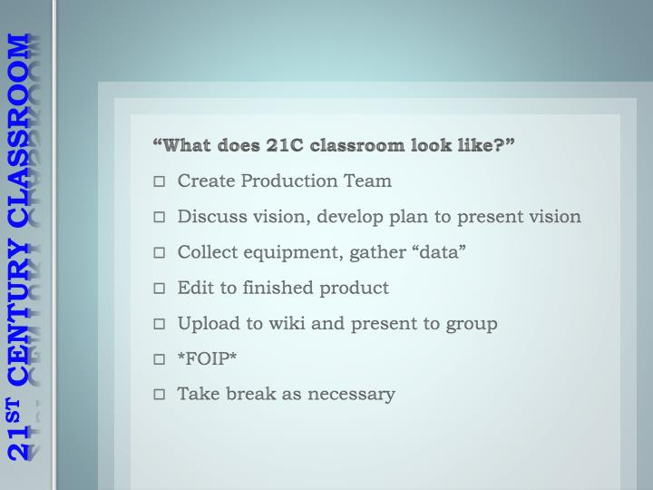 """What does 21C classroom look like?"""
