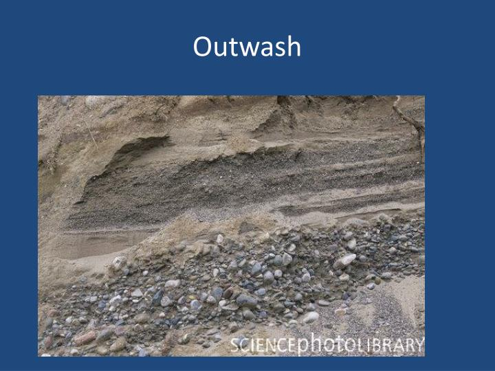 Outwash
