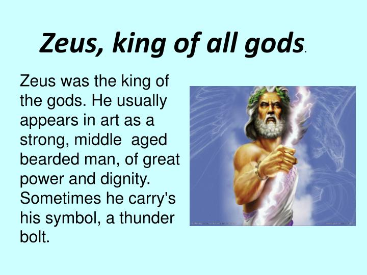 Zeus, king of all gods