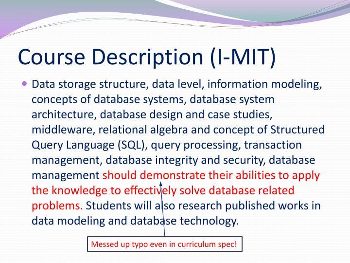 Course Description (I-MIT)