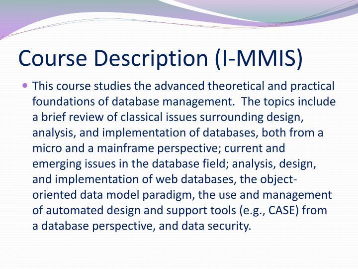 Course Description (I-MMIS)
