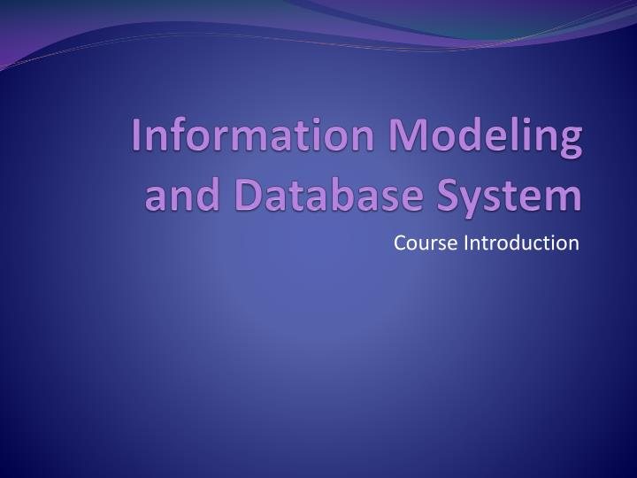 Information modeling and database system