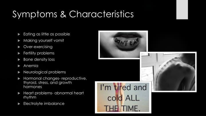 Symptoms & Characteristics