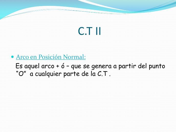 C.T II