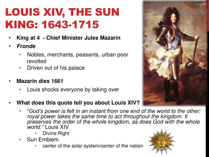 Louis XIV, The Sun King: 1643-1715