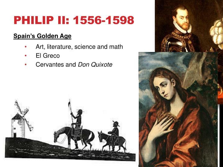 Philip II: 1556-1598