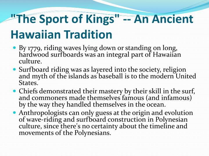 """The Sport of Kings"" -- An Ancient Hawaiian Tradition"