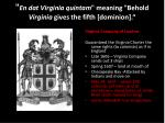 en dat virginia quintam meaning behold virginia gives the fifth dominion