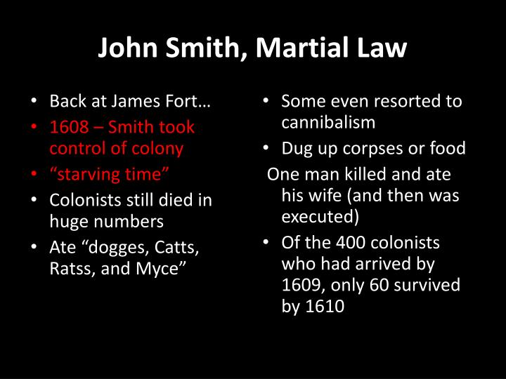 John Smith, Martial Law