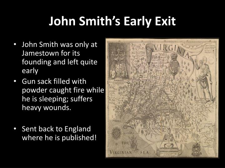 John Smith's Early Exit