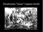 pocahontas saves captain smith