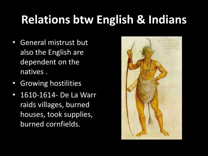 Relations btw English & Indians