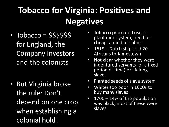 Tobacco for Virginia: Positives and Negatives