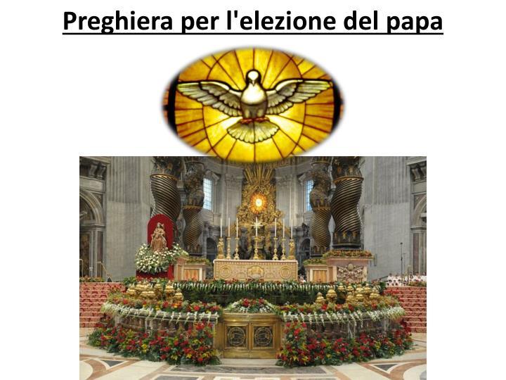 Preghiera per l'elezione del