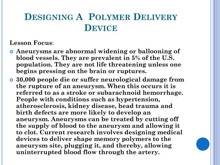 Designing A  Polymer Delivery Device