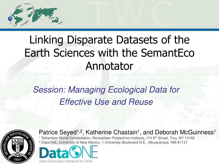 Linking Disparate Datasets of the Earth Sciences with the