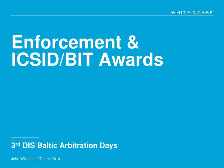 Enforcement icsid bit awards